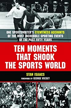 Ten Moments that Shook the Sports World by [Denny, Isabel]