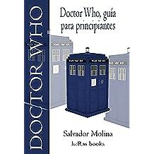 Doctor Who, Guía para principiantes