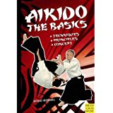 Aikido The Basics by Roedel, Bodo ( AUTHOR ) Jul-29-2010 Paperback