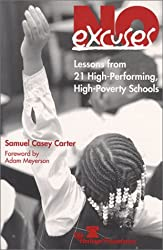 No Excuses: Lessons from 21 High Performing, High Poverty Schools