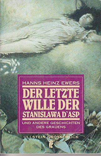 Der letzte Wille der Stanislawa d' Asp und andere Geschichten des Grauens