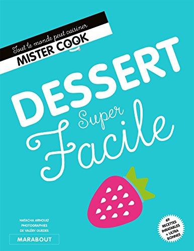 Dessert super facile par Sandra Mahut