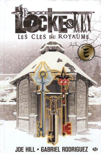 Locke & Key, Tome 4: Les Clés du royaume par Joe Hill