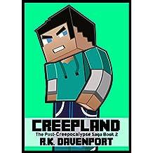 Creepland (The Post-Creepocalypse Saga Book 2)