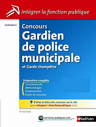 Concours Gardien de police municipale et garde champtre - Catgorie C