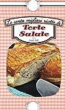Le cento migliori ricette di torte salate