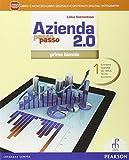Azienda passo passo 2.0. Con e-book. Con espansione online. Per il 1° biennio degli Ist. tecnici commerciali