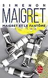 Maigret ET Le Fantome (Policier / Thriller)