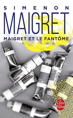 Maigret et le fantôme par Georges Simenon