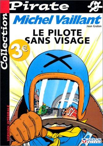 BD Pirate : Michel Vaillant, tome 2 : Le pilote sans visage