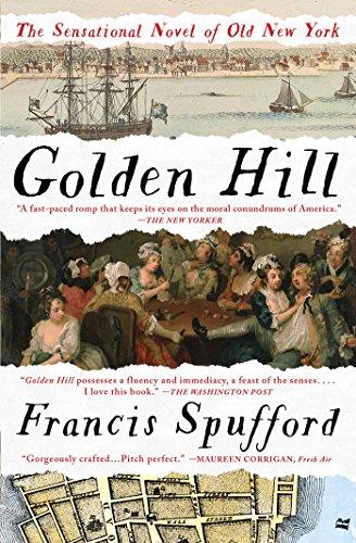 Golden Hill: A Novel of Old New York