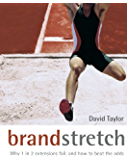Brand Stretch: Why 1 in 2 Extensions Fail, and How to Beat the Odds