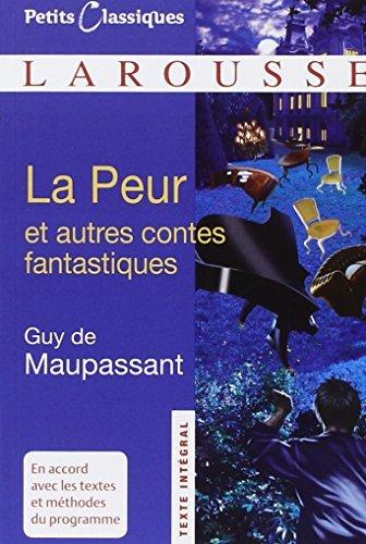 La Peur et autres contes fantastiques by Guy de Maupassant (2009-09-09)