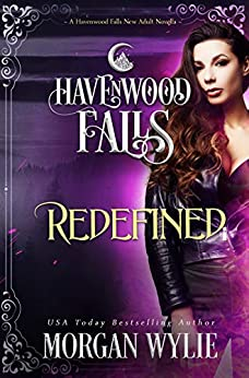 Redefined (Havenwood Falls Book 25) by [Wylie, Morgan, Havenwood Falls Collective]