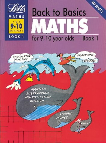 back-to-basics-maths-9-10-book-1-maths-for-9-10-year-olds-bk1