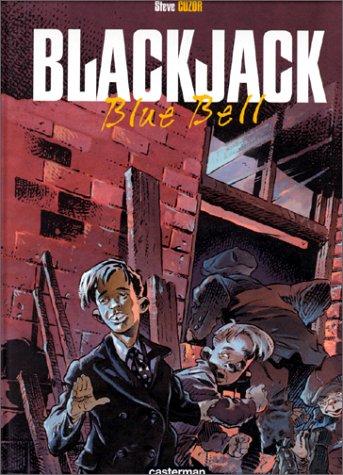 Black Jack, Tome 1 : Blue bell