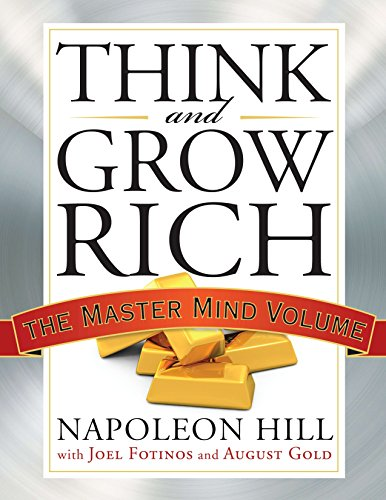 Think and Grow Rich: The Master Mind Volume (Tarcher Master Mind Editions) por Napoleon Hill