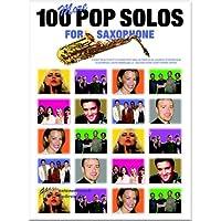 100More Pop Solos For Saxophones Saxophone-Partitions pour]