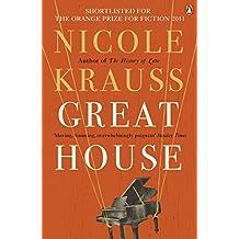 Great House by Nicole Krauss (2011-04-22)