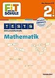 FiT FÜR DIE SCHULE: Tests Mathematik 2. Klasse