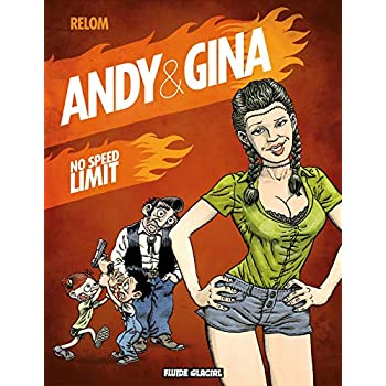 Andy & Gina - Tome 05 - No speed limit
