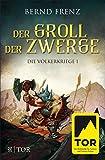 Der Groll der Zwerge (Die Völkerkriege 1)