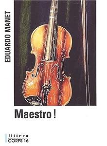 """Afficher """"Maestro !"""""""