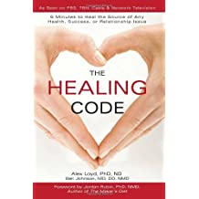 The Healing Code by Alex Loyd (2010-03-29)