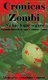 Image de Crónicas zombi: No hay lugar seguro