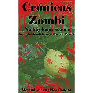 Crónicas zombi: No hay lugar seguro