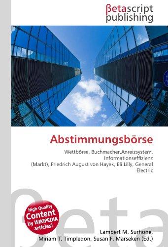 abstimmungsborse-wettborse-buchmacheranreizsystem-informationseffizienz-markt-friedrich-august-von-h