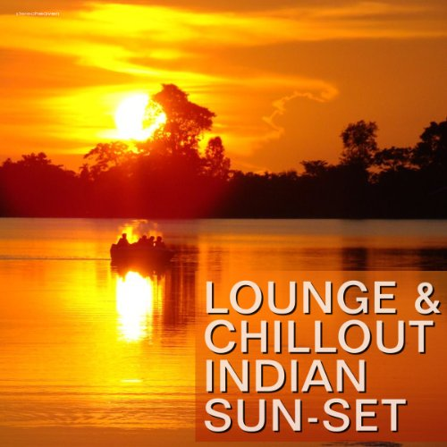 Lounge & Chillout Indian Sun-Set