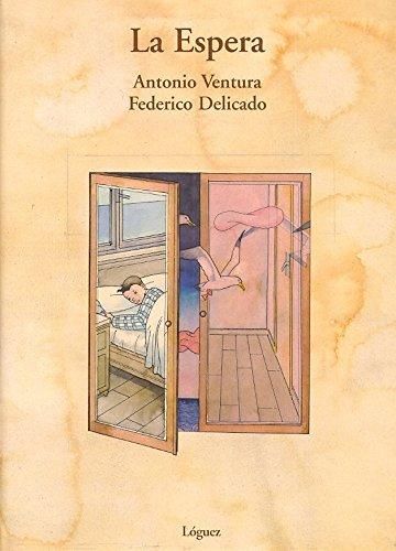 La Espera by Antonio Ventura (2004-06-30)