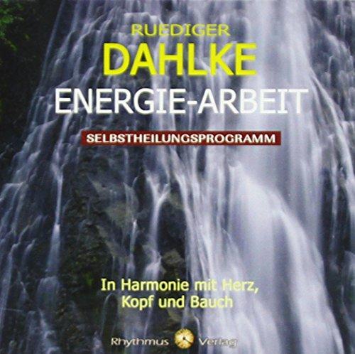 Energie Arbeit par Rüdiger Dahlke