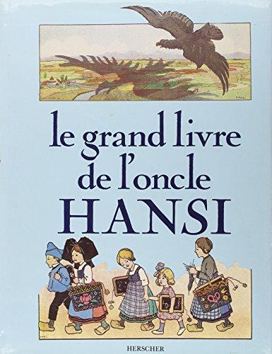 Le Grand Livre de l'Oncle Hansi par Pierre-Marie Tyl