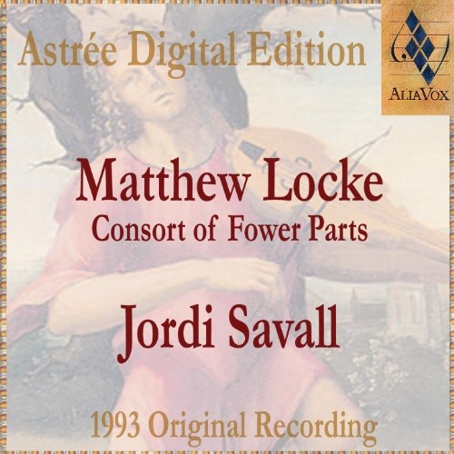 Matthew Locke: The Consort Of Fower Parts (Suites I To Vi)