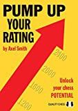 Pump Up Your Rating: Unlock Your Chess Potential
