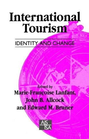International Tourism Identity and Change (SAGE Studies in International Sociology) (2009-11-12)