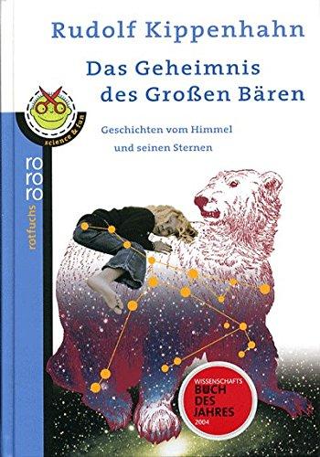 Download Das Geheimnis des Großen Bären: Geschichten vom Himmel und seinen Sternen