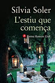 L'estiu que comença (Ramon Llull Book 219) (Catalan Edit