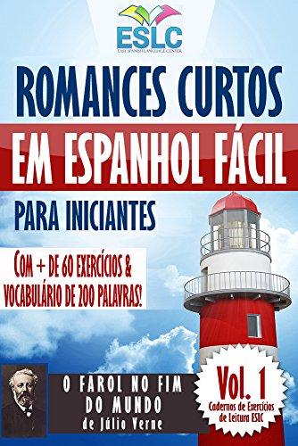 Romances Curtos em Espanhol Fácil para Iniciantes com + de 60 exercícios & Vocabulário de 200 palavras: