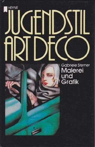 Jugendstil - Art Deco: Malerei und Grafik