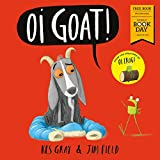 Oi Goat!: World Book Day 2018 (Oi Frog and...