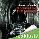 Die Ankunft (Morbus Dei 1)