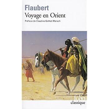 Voyage en Orient: (1849-1851)