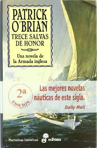 13. Trece salvas de honor (Narrativas Históricas)