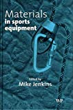 Sports Equipment Best Deals - [(Materials in Sports Equipment: Volume 1)] [Edited by Mike Jenkins] published on (August, 2003)