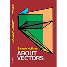 About Vectors (Dover Books on Mathematics)
