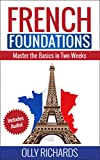 French Foundations: Master the Basics in Two Weeks | Learn French