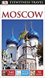 DK Eyewitness Travel Guide: Moscow (Eyewitness Travel Guides)